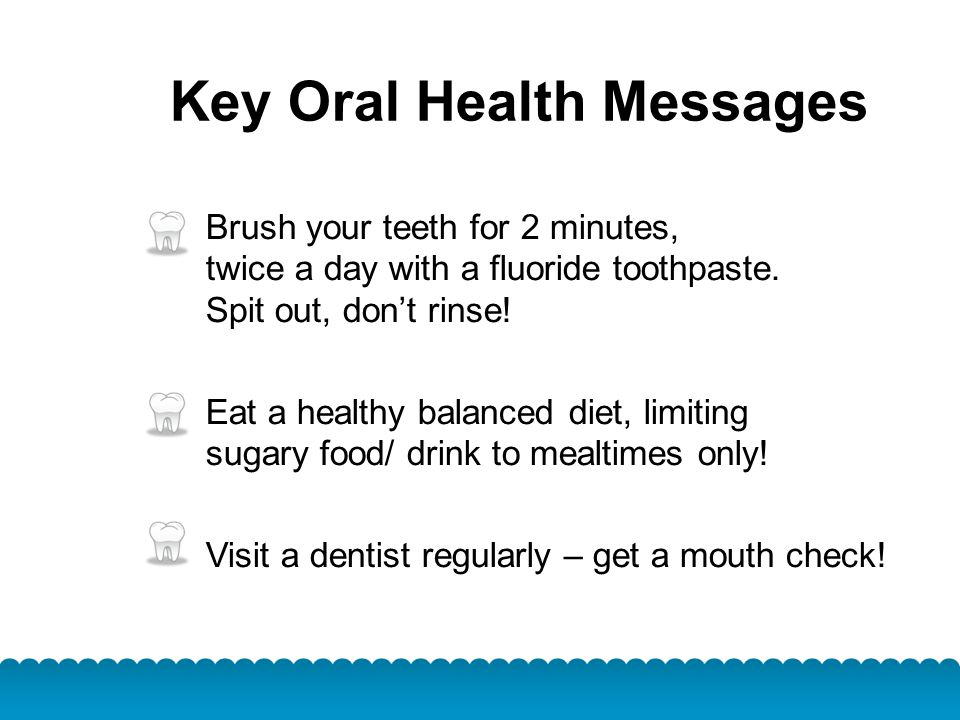 Key Oral Health Messages