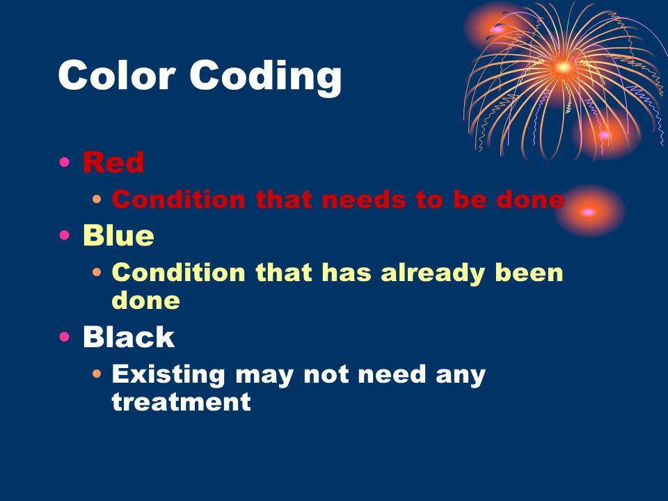 Color Coding Red Blue Black Condition that needs to be done