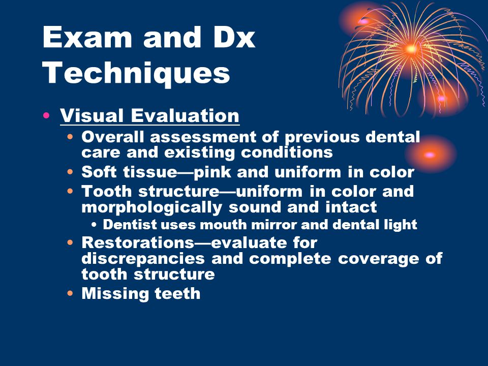 Exam and Dx Techniques Visual Evaluation