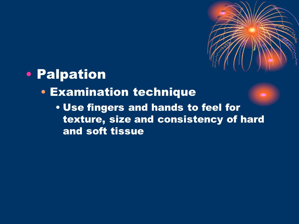 Palpation Examination technique