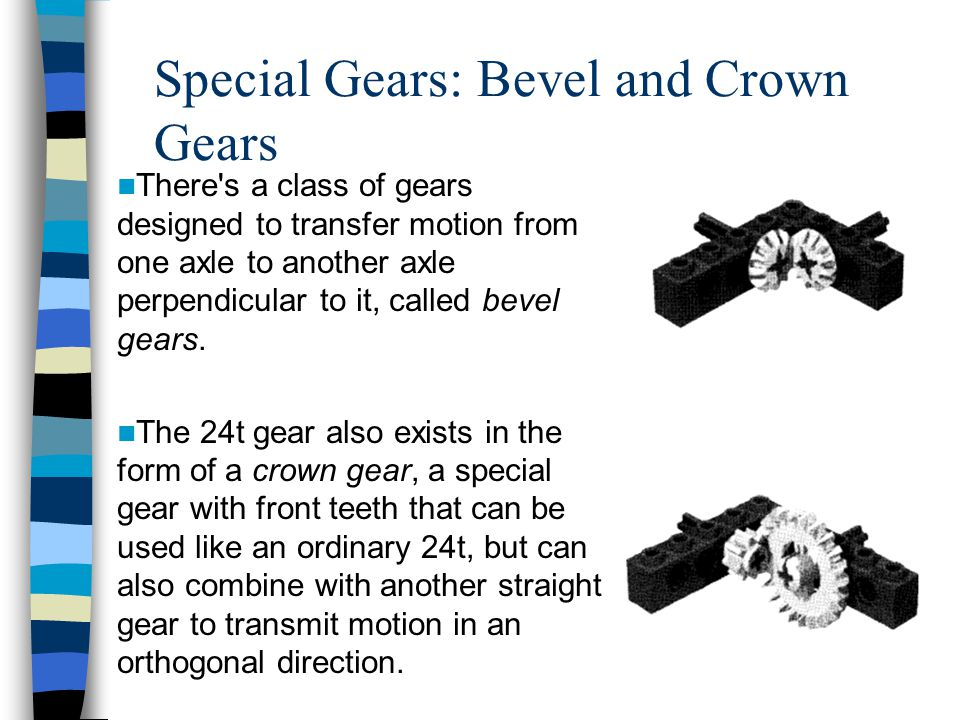 Special Gears: Bevel and Crown Gears
