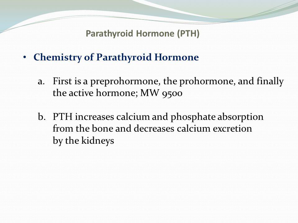 Parathyroid Hormone (PTH)