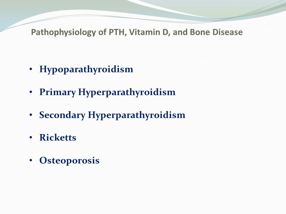 Pathophysiology of PTH, Vitamin D, and Bone Disease