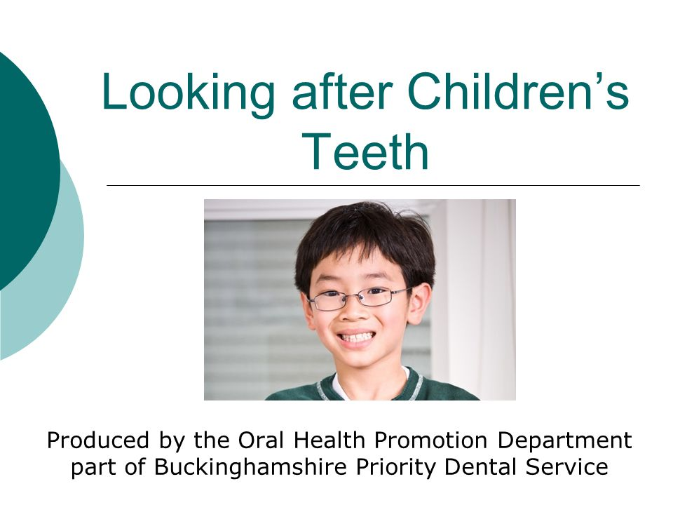 Looking after Children's Teeth