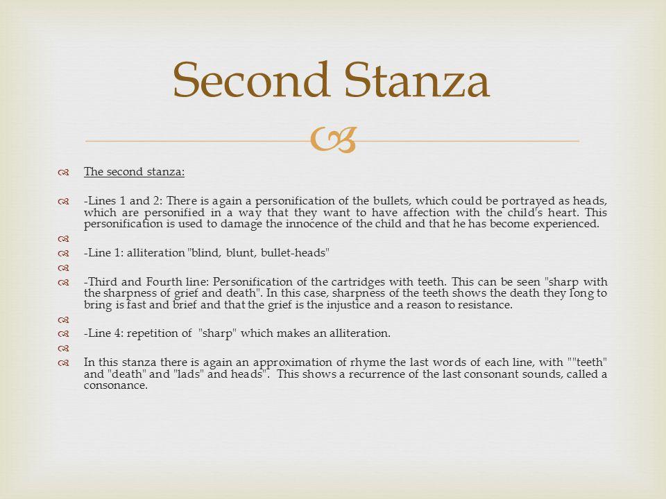 Second Stanza The second stanza: