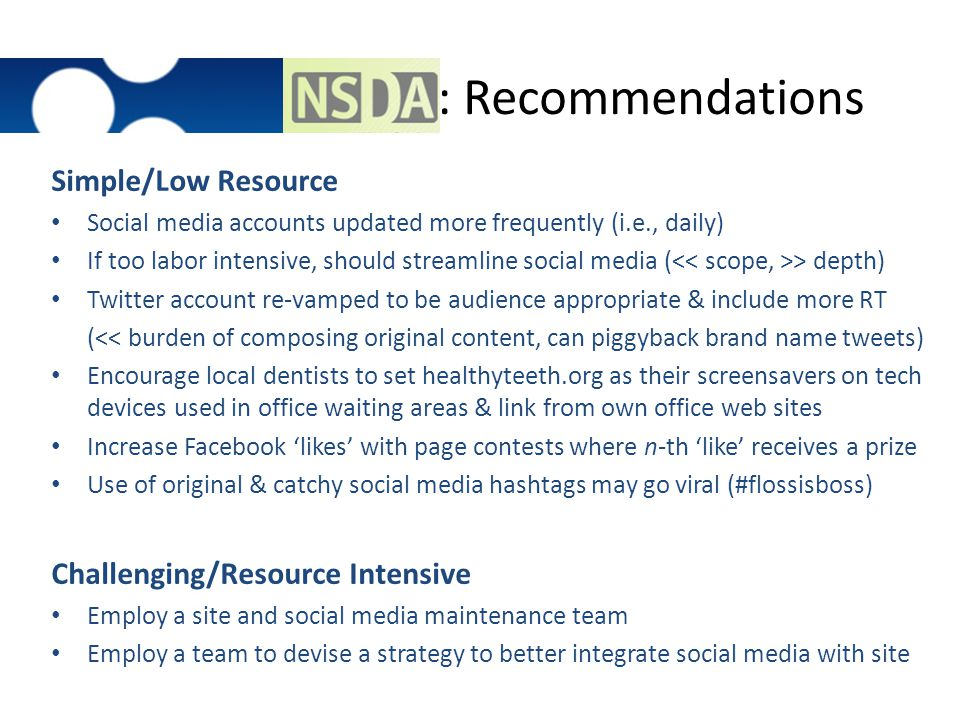 : Recommendations Simple/Low Resource Challenging/Resource Intensive