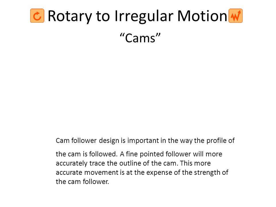 Rotary to Irregular Motion