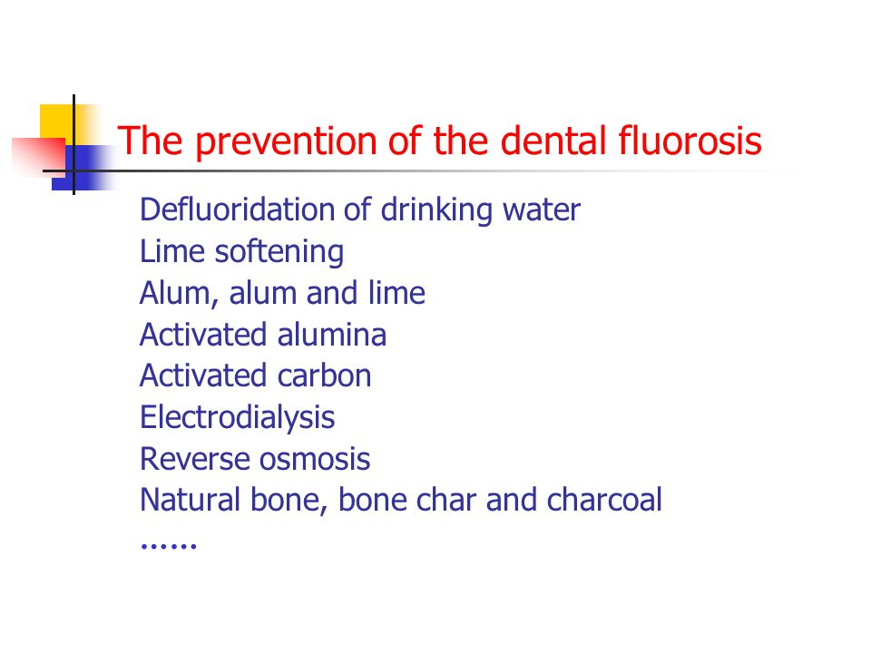 The prevention of the dental fluorosis