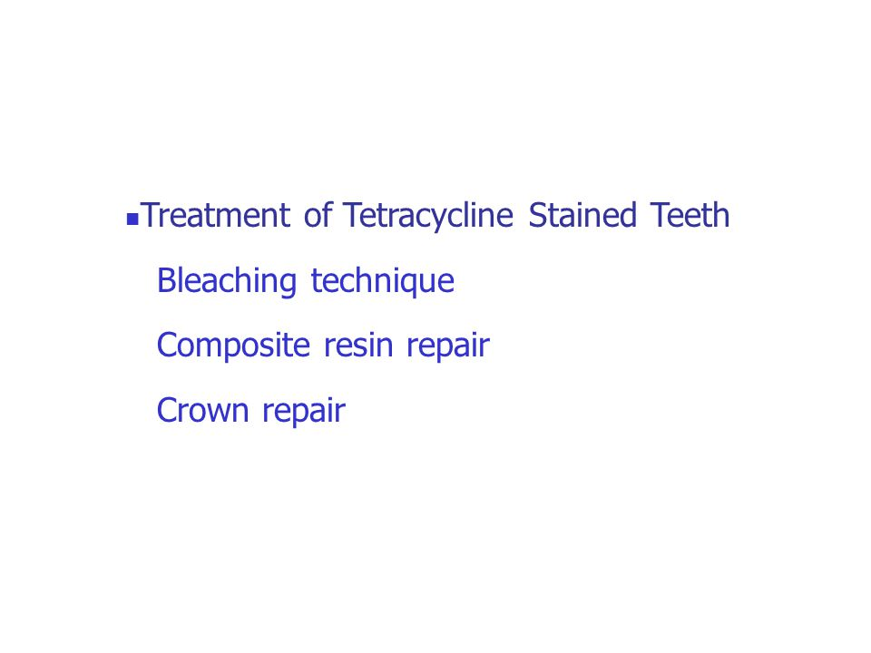 Treatment of Tetracycline Stained Teeth