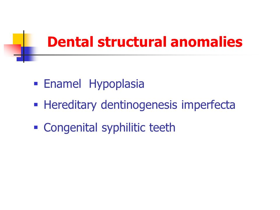 Dental structural anomalies