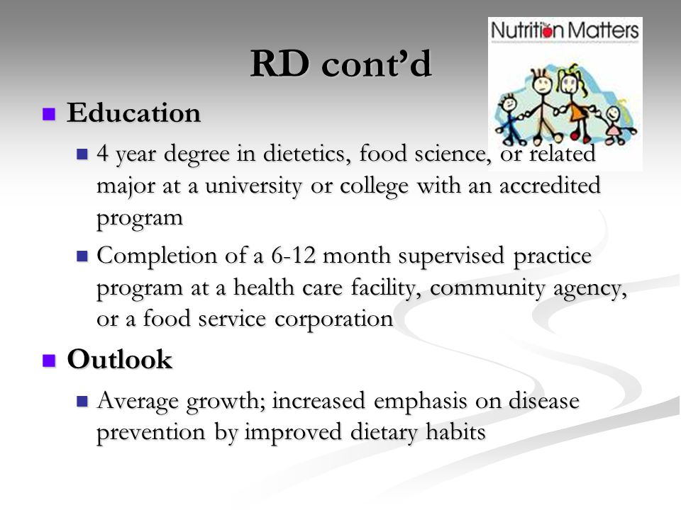 RD cont'd Education Outlook