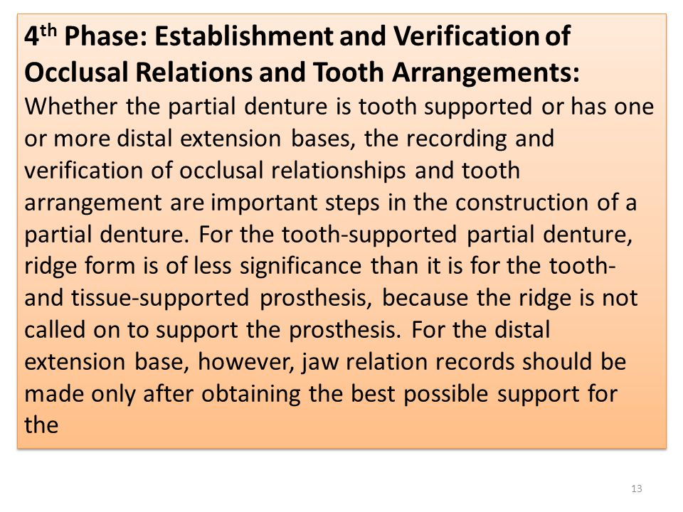 4th Phase: Establishment and Verification of Occlusal Relations and Tooth Arrangements: