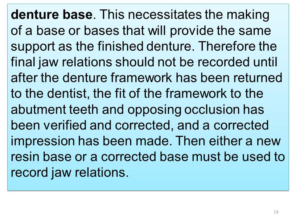 denture base.