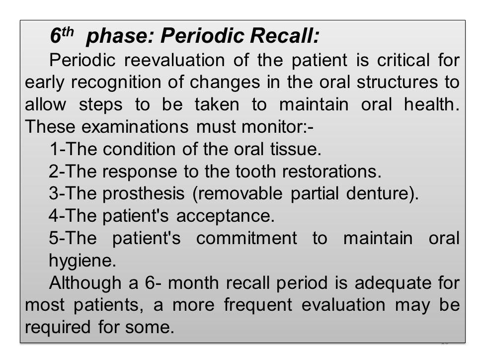 6th phase: Periodic Recall: