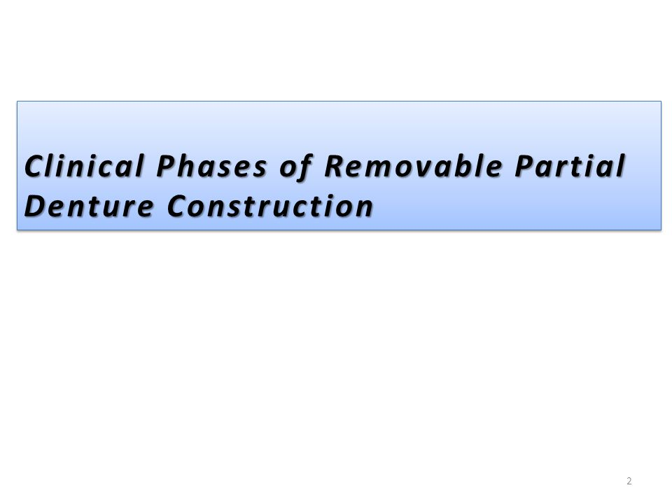 Clinical Phases of Removable Partial Denture Construction