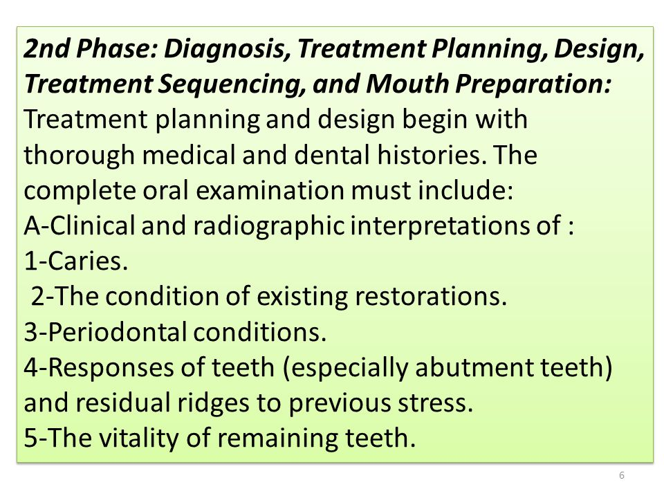 2nd Phase: Diagnosis, Treatment Planning, Design, Treatment Sequencing, and Mouth Preparation: