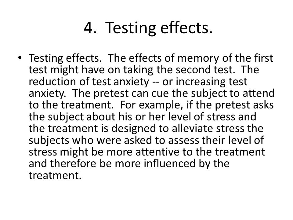 4. Testing effects.