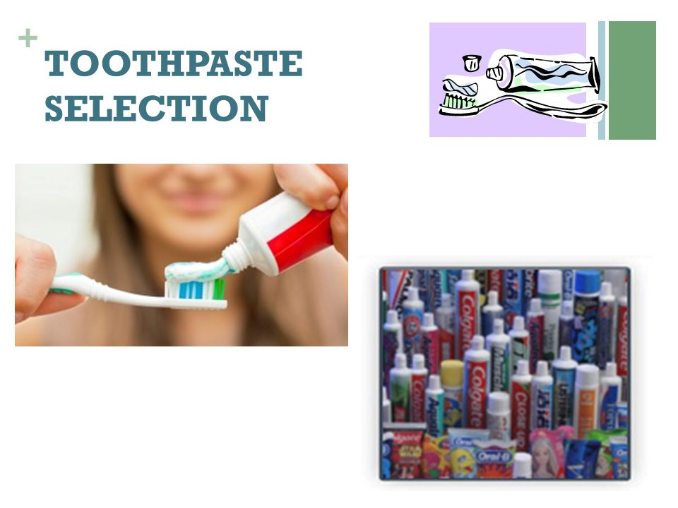TOOTHPASTE SELECTION