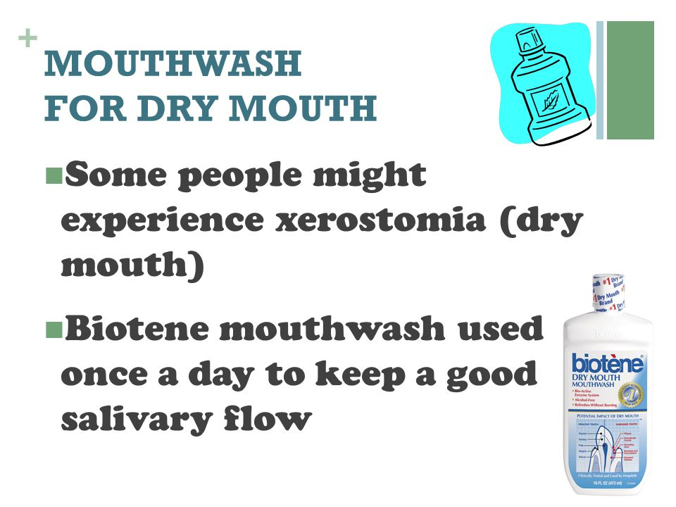 MOUTHWASH FOR DRY MOUTH