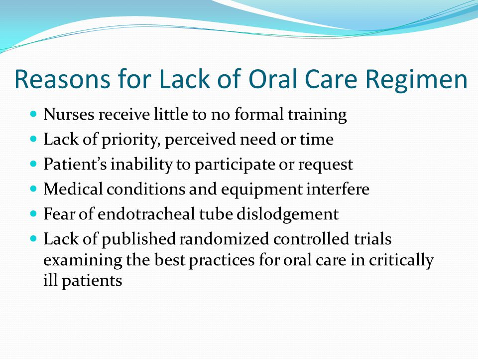 Reasons for Lack of Oral Care Regimen