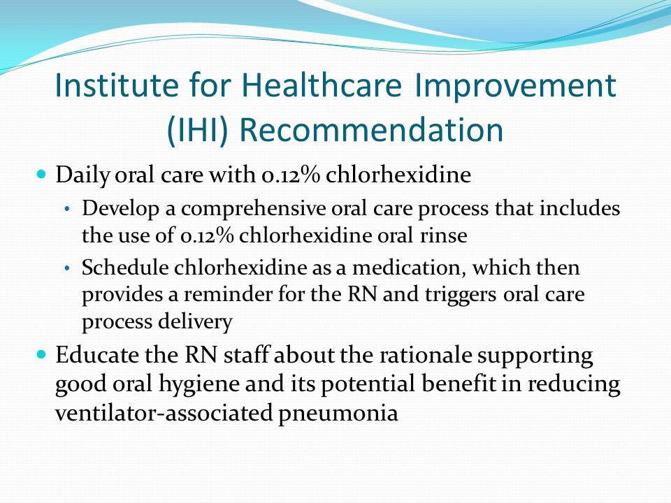 Institute for Healthcare Improvement (IHI) Recommendation