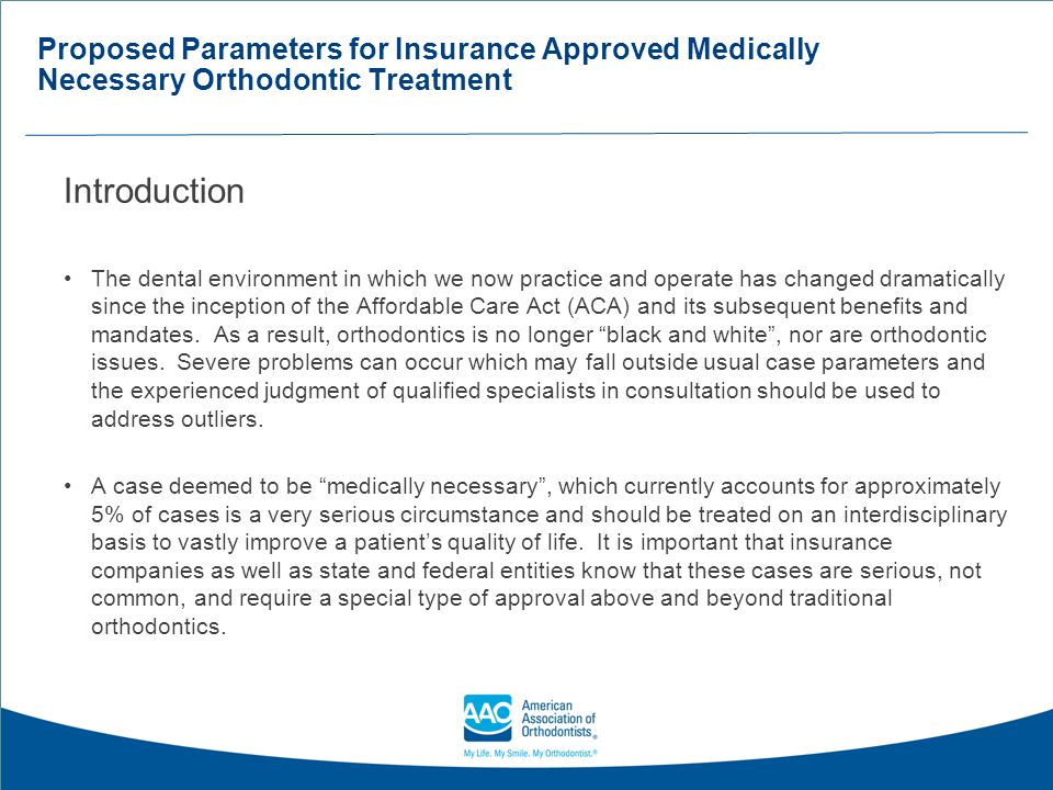 Proposed Parameters for Insurance Approved Medically Necessary Orthodontic Treatment