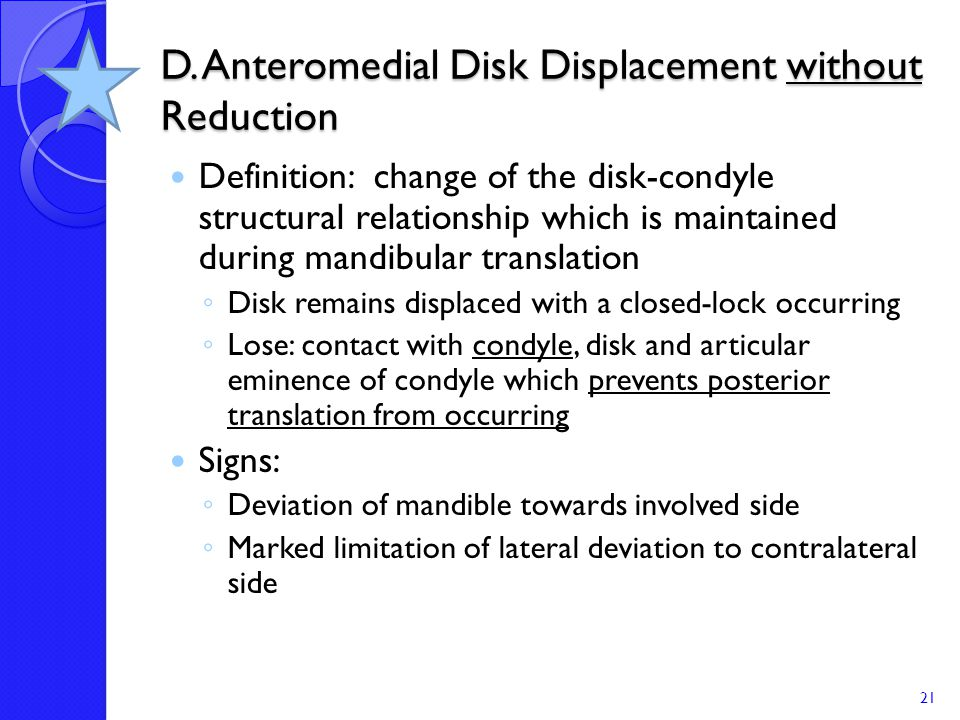 D. Anteromedial Disk Displacement without Reduction