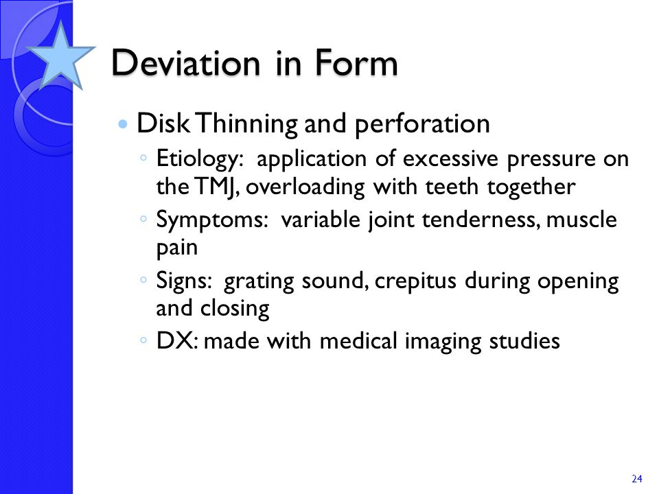 Deviation in Form Disk Thinning and perforation