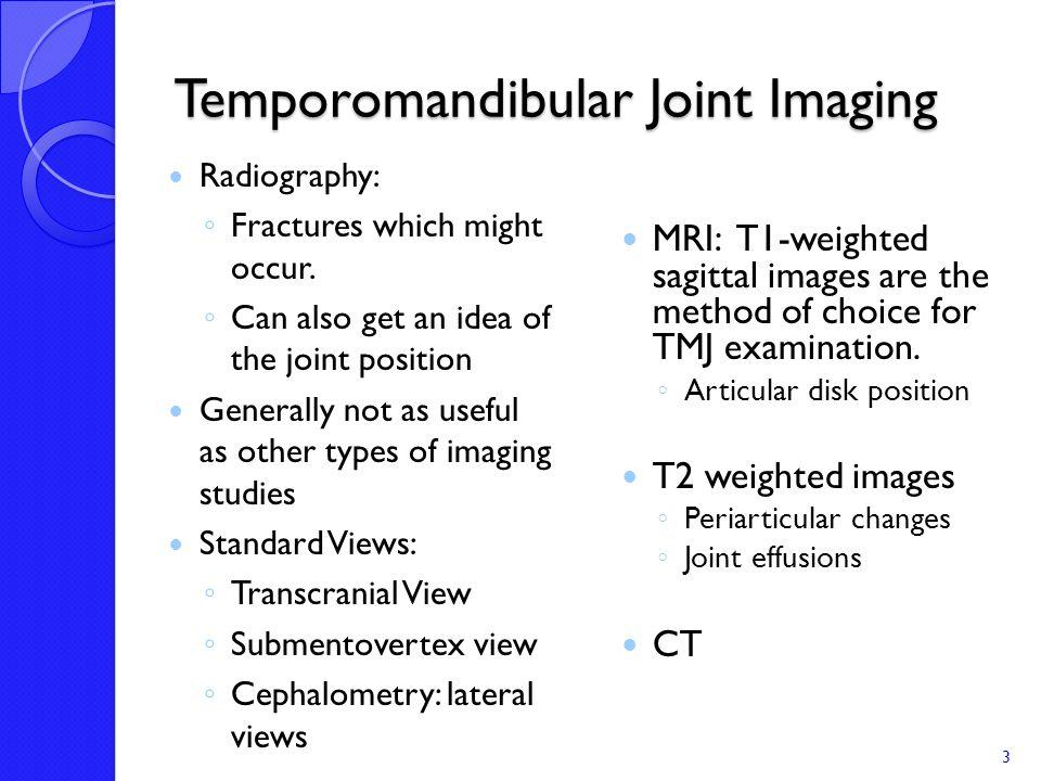 Temporomandibular Joint Imaging