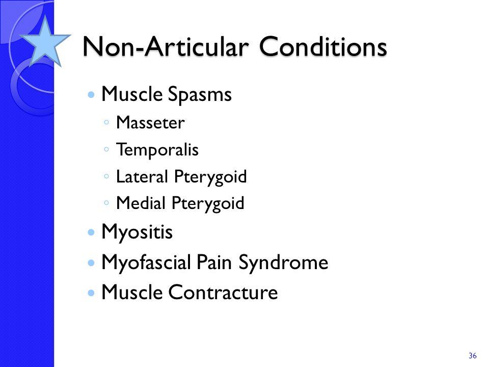 Non-Articular Conditions