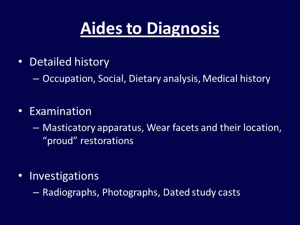 Aides to Diagnosis Detailed history Examination Investigations