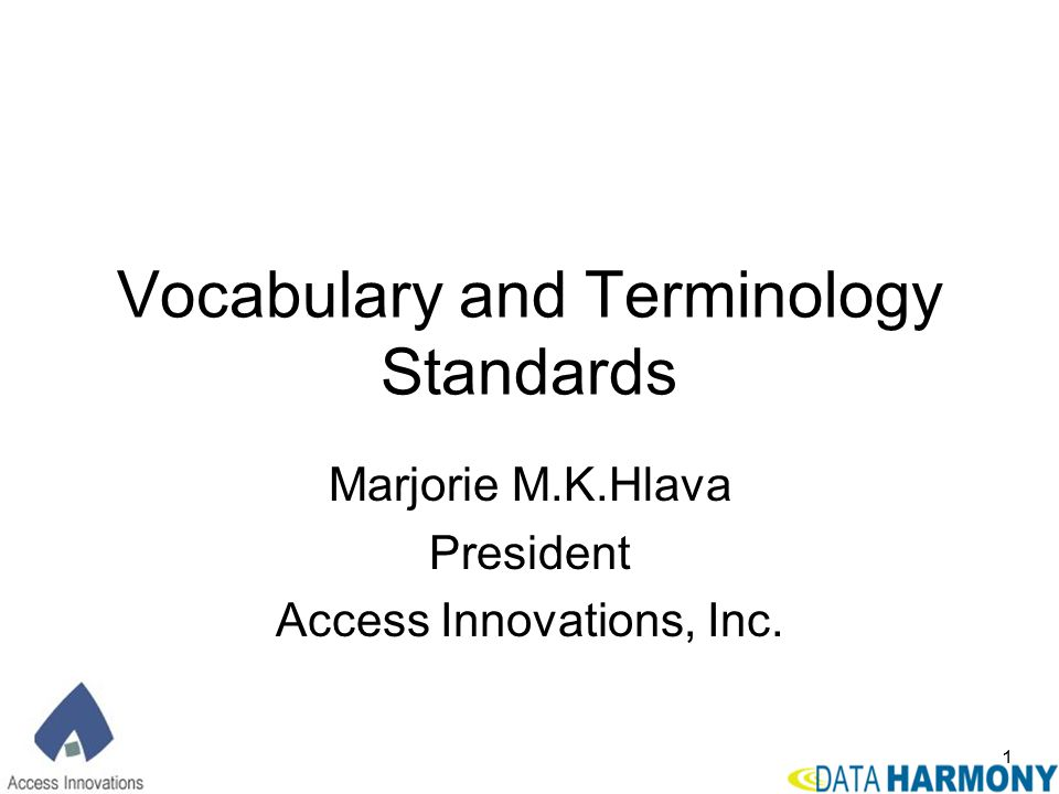 Vocabulary and Terminology Standards