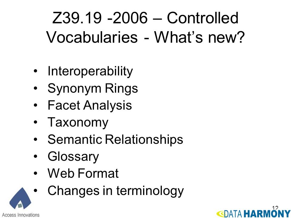Z39.19 -2006 – Controlled Vocabularies - What's new