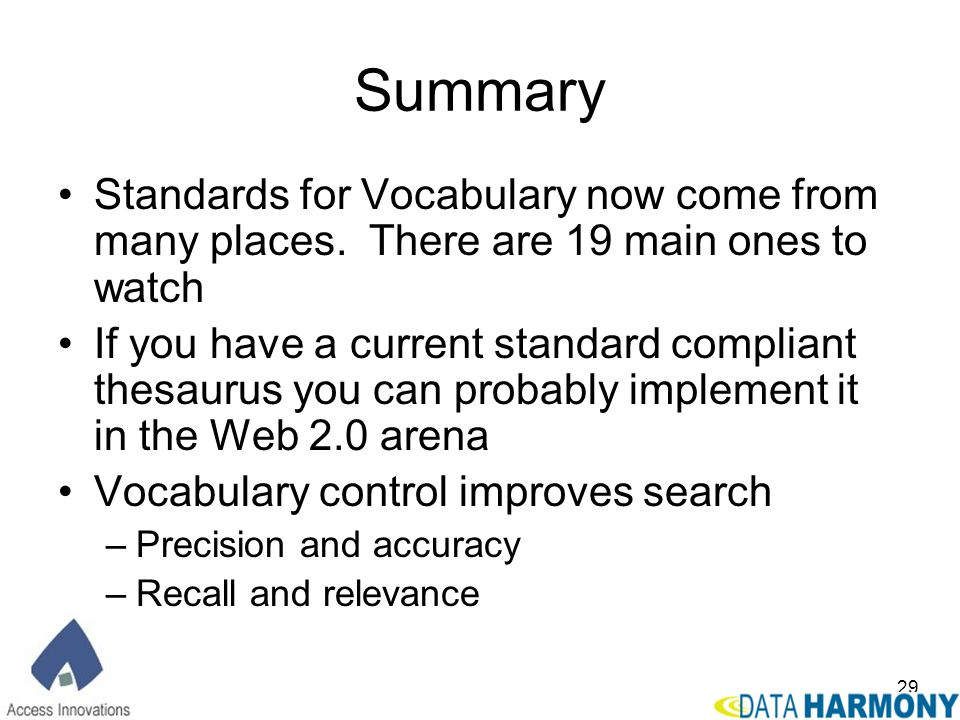 Summary Standards for Vocabulary now come from many places. There are 19 main ones to watch.