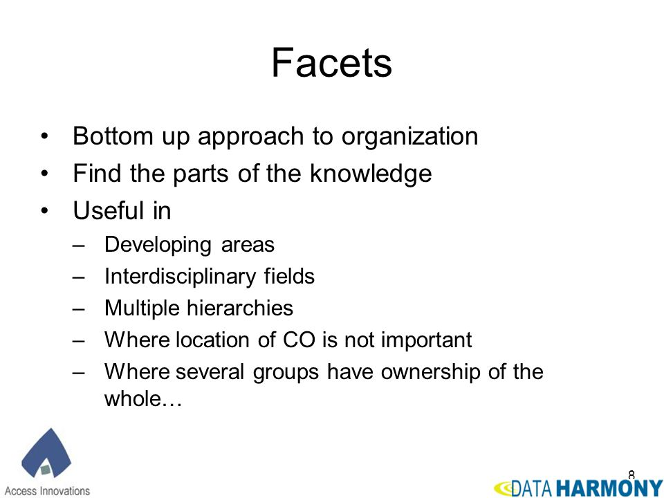 Facets Bottom up approach to organization