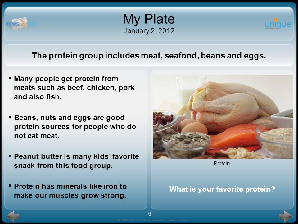 My Plate January 2, 2012 The protein group includes meat, seafood, beans and eggs.