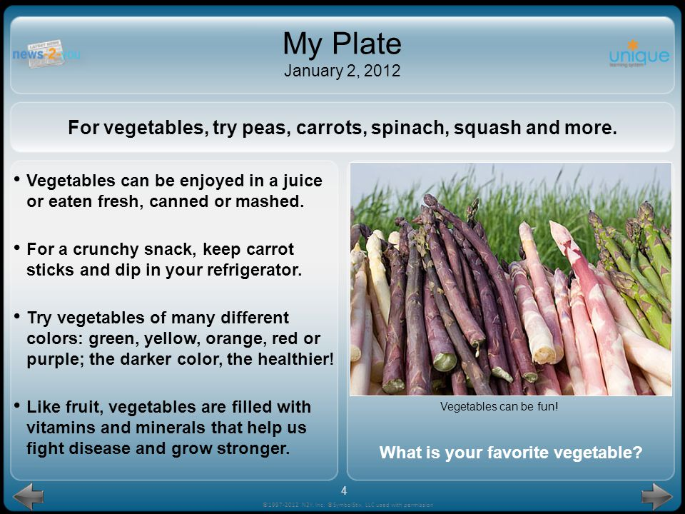 My Plate January 2, 2012 For vegetables, try peas, carrots, spinach, squash and more.