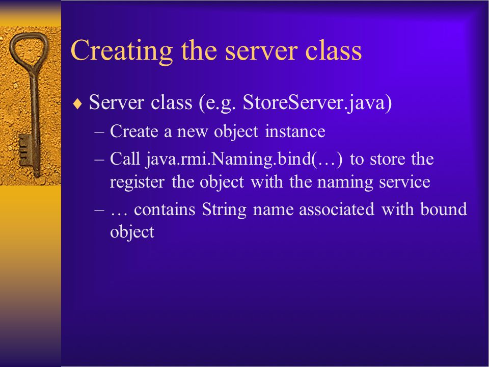 Creating the server class