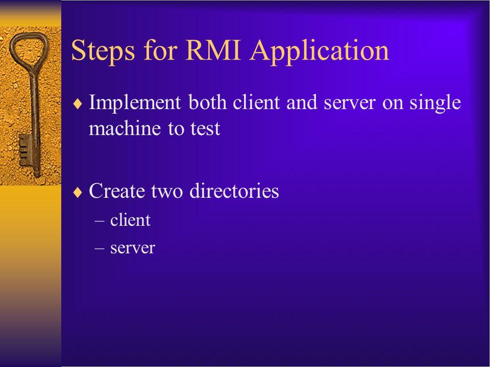 Steps for RMI Application