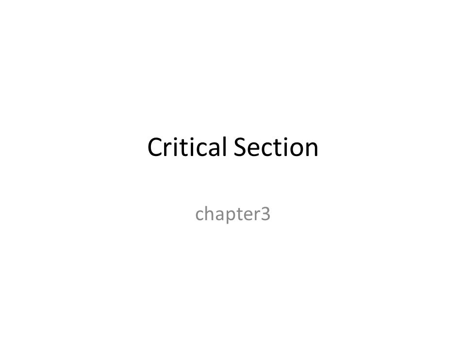Critical Section chapter3