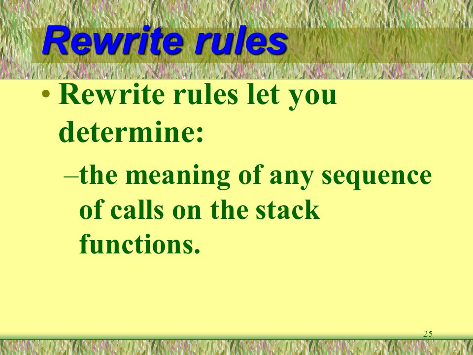 Rewrite rules Rewrite rules let you determine: