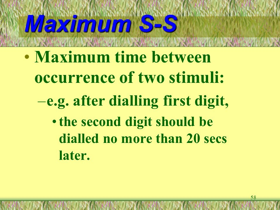 Maximum S-S Maximum time between occurrence of two stimuli: