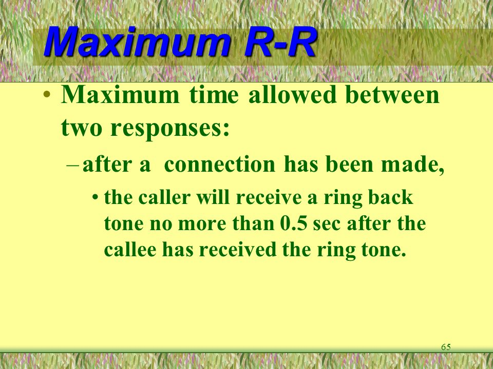 Maximum R-R Maximum time allowed between two responses: