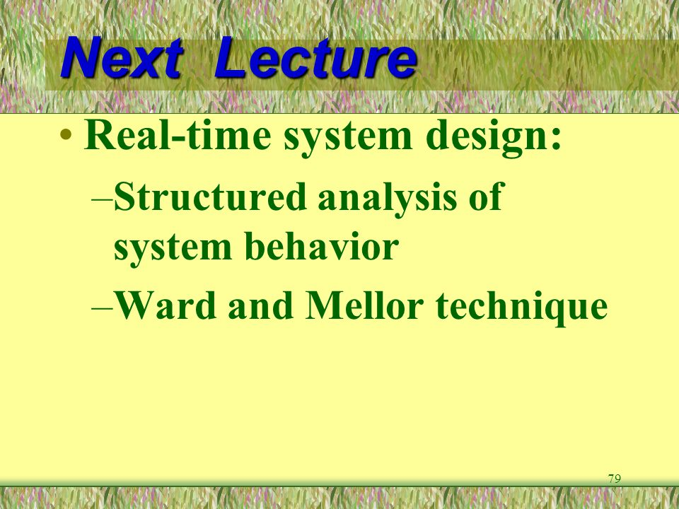 Next Lecture Real-time system design: