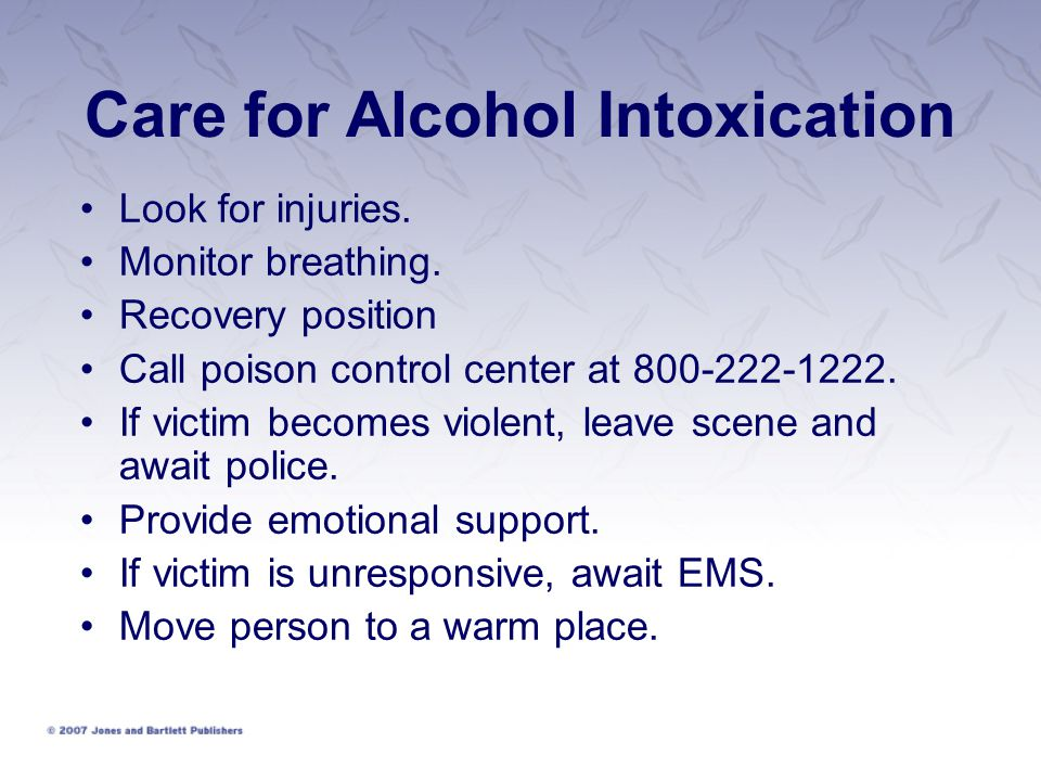 Care for Alcohol Intoxication