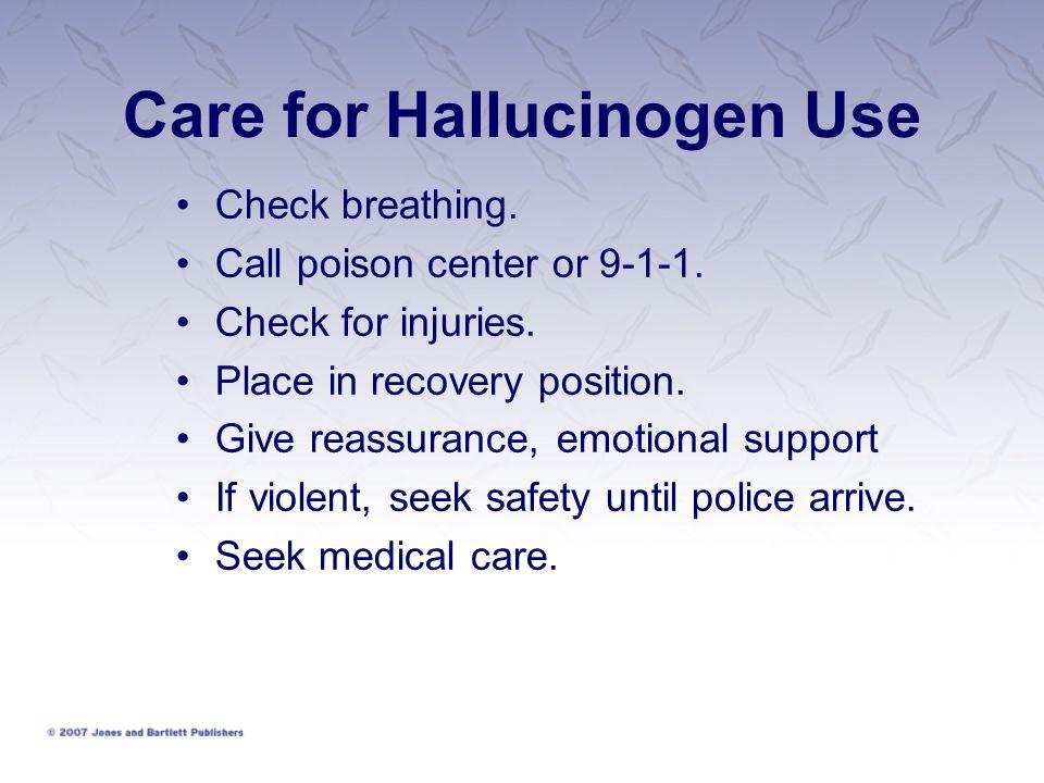 Care for Hallucinogen Use