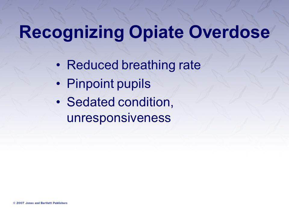 Recognizing Opiate Overdose