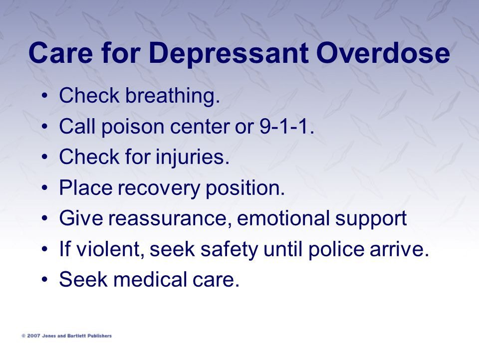 Care for Depressant Overdose