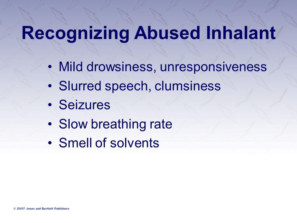 Recognizing Abused Inhalant