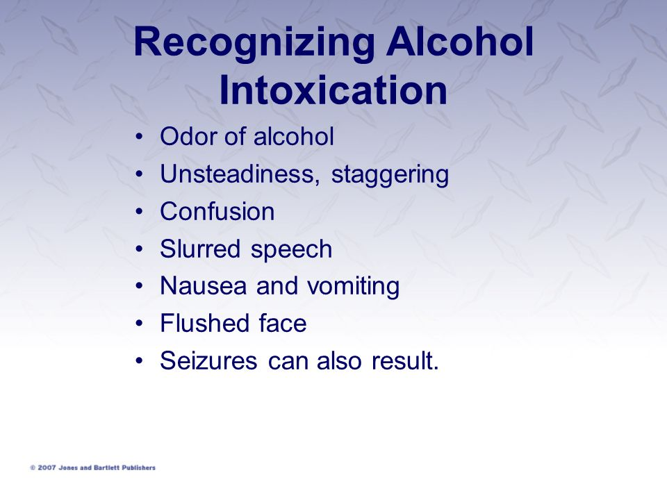 Recognizing Alcohol Intoxication